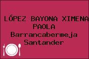 LÓPEZ BAYONA XIMENA PAOLA Barrancabermeja Santander