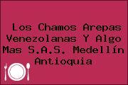 Los Chamos Arepas Venezolanas Y Algo Mas S.A.S. Medellín Antioquia
