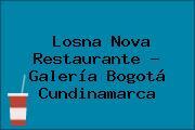 Losna Nova Restaurante - Galería Bogotá Cundinamarca