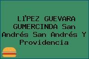 LµPEZ GUEVARA GUMERCINDA San Andrés San Andrés Y Providencia