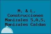 M. & L. Construcciones Manizales S.A.S. Manizales Caldas