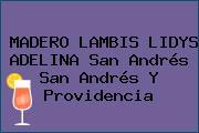 MADERO LAMBIS LIDYS ADELINA San Andrés San Andrés Y Providencia