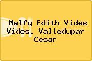 Malfy Edith Vides Vides. Valledupar Cesar