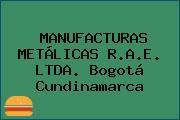 MANUFACTURAS METÁLICAS R.A.E. LTDA. Bogotá Cundinamarca
