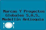 Marcas Y Proyectos Globales S.A.S. Medellín Antioquia
