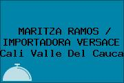 MARITZA RAMOS / IMPORTADORA VERSACE Cali Valle Del Cauca