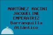 MARTÚNEZ RACINI JACQUELINE EMPERATRIZ Barranquilla Atlántico