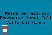 Masas De Pacífico Productos Yusti Cali Valle Del Cauca
