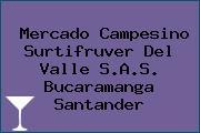 Mercado Campesino Surtifruver Del Valle S.A.S. Bucaramanga Santander