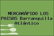 MERCARÁPIDO LOS PAISAS Barranquilla Atlántico