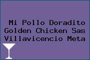 Mi Pollo Doradito Golden Chicken Sas Villavicencio Meta