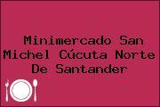 Minimercado San Michel Cúcuta Norte De Santander
