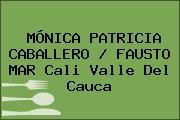 MÓNICA PATRICIA CABALLERO / FAUSTO MAR Cali Valle Del Cauca