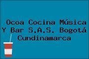 Ocoa Cocina Música Y Bar S.A.S. Bogotá Cundinamarca