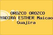 OROZCO OROZCO YADIRA ESTHER Maicao Guajira