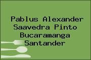 Pablus Alexander Saavedra Pinto Bucaramanga Santander
