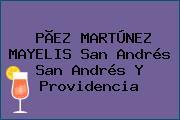 PÃEZ MARTÚNEZ MAYELIS San Andrés San Andrés Y Providencia