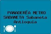 PANADERÌA METRO SABANETA Sabaneta Antioquia