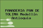 PANADERIA PAN DE TOLIMA Medellín Antioquia