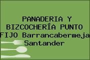 PANADERIA Y BIZCOCHERÍA PUNTO FIJO Barrancabermeja Santander