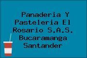 Panaderia Y Pasteleria El Rosario S.A.S. Bucaramanga Santander