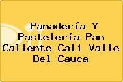 Panadería Y Pastelería Pan Caliente Cali Valle Del Cauca