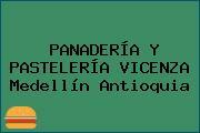 PANADERÍA Y PASTELERÍA VICENZA Medellín Antioquia