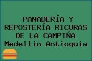 PANADERÍA Y REPOSTERÍA RICURAS DE LA CAMPIÑA Medellín Antioquia