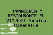 PANADERÍA Y RESTAURANTE EL VIAJERO Pereira Risaralda