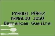 PARODI PÕREZ ARNALDO JOSÕ Barrancas Guajira
