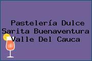 Pastelería Dulce Sarita Buenaventura Valle Del Cauca