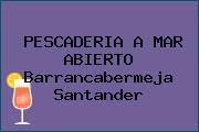 PESCADERIA A MAR ABIERTO Barrancabermeja Santander