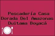 Pescadería Casa Dorada Del Amazonas Duitama Boyacá