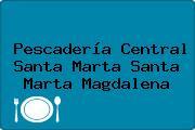 Pescadería Central Santa Marta Santa Marta Magdalena