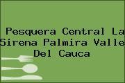 Pesquera Central La Sirena Palmira Valle Del Cauca
