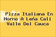 Pizza Italiana En Horno A Leña Cali Valle Del Cauca