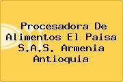 Procesadora De Alimentos El Paisa S.A.S. Armenia Antioquia