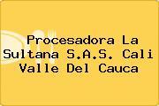 Procesadora La Sultana S.A.S. Cali Valle Del Cauca