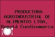 PRODUCTORA AGROINDUSTRIAL DE ALIMENTOS LTDA. Bogotá Cundinamarca