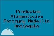 Productos Alimenticias Porzzyny Medellín Antioquia