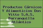 Productos Cárnicos Y Alimenticios Don Vitto S.A.S. Barranquilla Atlántico