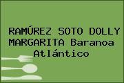 RAMÚREZ SOTO DOLLY MARGARITA Baranoa Atlántico