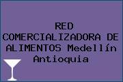 RED COMERCIALIZADORA DE ALIMENTOS Medellín Antioquia