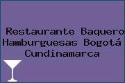 Restaurante Baquero Hamburguesas Bogotá Cundinamarca