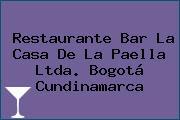 Restaurante Bar La Casa De La Paella Ltda. Bogotá Cundinamarca