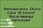Restaurante Chino Casa Oriental Bucaramanga Santander