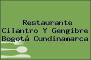 Restaurante Cilantro Y Gengibre Bogotá Cundinamarca