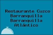 Restaurante Cuzco Barranquilla Barranquilla Atlántico