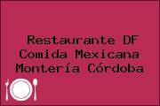 Restaurante DF Comida Mexicana Montería Córdoba
