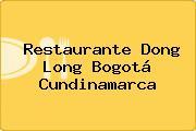 Restaurante Dong Long Bogotá Cundinamarca